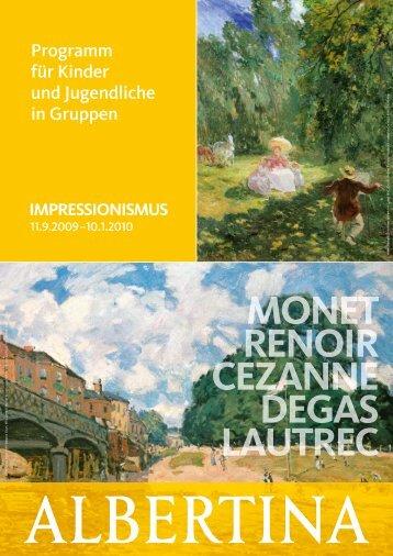 MONET RENOIR CEZANNE DEGAS LAUTREC - Albertina