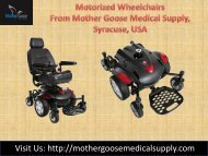 Motorized Wheelchairs from Mother Goose Medical Supply, Syracuse