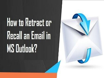 How to Retract or Recall an Email in MS Outlook? 1-800-213-3740