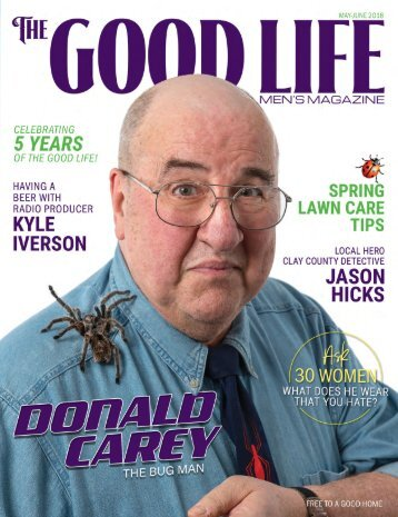 The Good Life Men's Magazine - May/June 2018