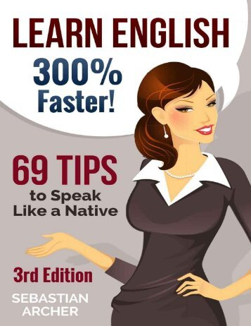69 Tips to Speak English like a Native - Learn_english_300_faster