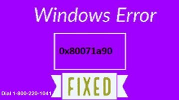 How to Fix Windows Error 0x80071a90 Dial 1-800-220-1041
