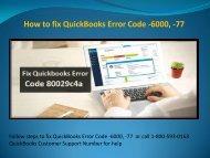 Steps to fix QuickBooks error 6000 77 Dial 1-800-593-0163