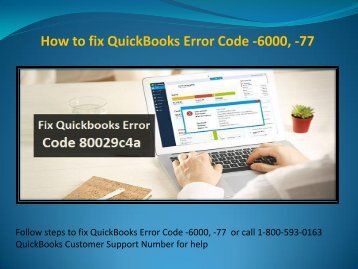Steps to fix QuickBooks error 6000 77 Dial 1-800-593-0163
