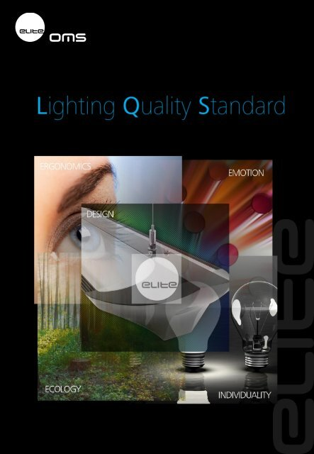 Lighting Quality Standard By Oms Elite