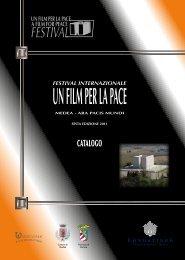 Festival Internazionale UN FILM PER LA PACE - Sesta Edizione 2011