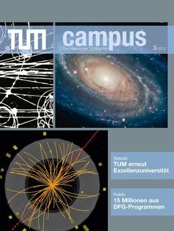 15 Millionen aus DFG-Programmen TUM erneut Exzellenzuniversität