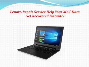 Lenovo Repair Service Help Your MAC Data Get Recovered Instantly