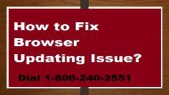 How To Fix Browser Updating Issue Dial 1-800-240-2551 Toll free