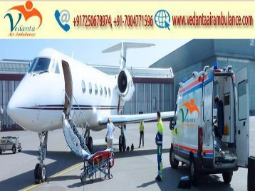 Get in emergency Vedanta Air Ambulance from Delhi