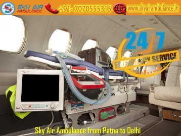 Get Air Ambulance Service on Low Budget from Patna by Sky Air Ambulance