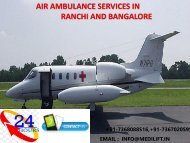 Get Low-Fare Emergency ICU Air Ambulance Services in Ranchi and Bangalore