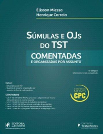01 -SÚMULAS E OJS DO TST COMENTADAS E ORGANIZADAS POR ASSUNTO (Élisson Miessa e Henrique Correia ed. 2016)