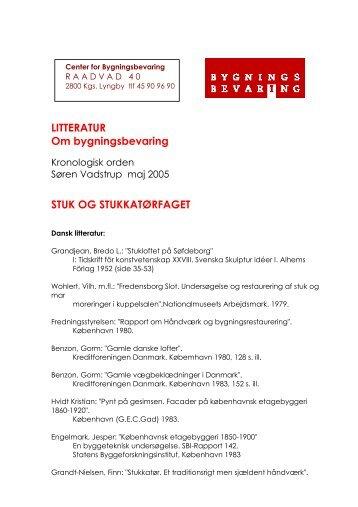 LITTERATUR Om bygningsbevaring STUK OG STUKKATØRFAGET