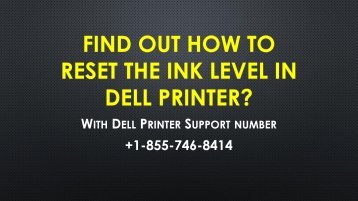 Troubleshoot Resetting Ink Level in Dell Printer with Dell Printer Support