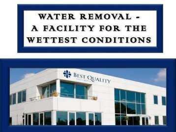 Water Removal A Facility for the Wettest Conditions