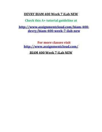 DEVRY BIAM 400 Week 7 iLab NEW
