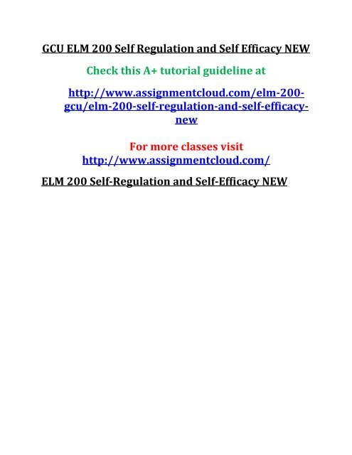 New Report On Self Regulation And >> Gcu Elm 200 Self Regulation And Self Efficacy New