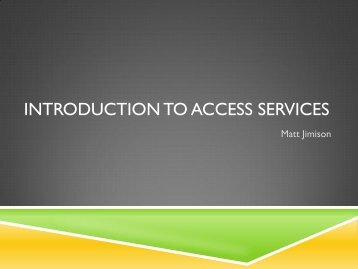 Introduction to Access Services - Sharing The Point