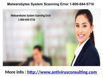 Malwarebytes System Scanning Error 1-800-644-5716