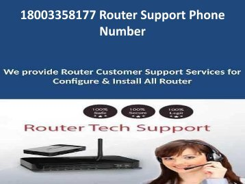 18003358177 Router Support Phone Number