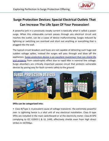 Surge Protection Devices: Special Electrical Outlets That Can Increase The Life Span Of Your Possession!