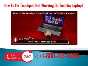 +1800-213-8289 Fix Touchpad Not Working On Toshiba Laptop