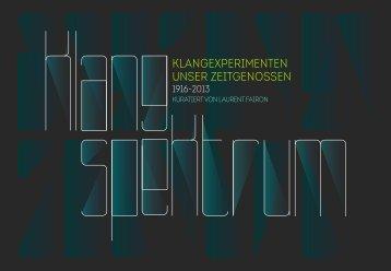 KlangSpektrum – Klangexperimenten Unser Zeitgenossen (1916–2013)