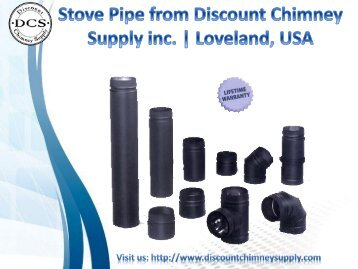 Buy now Stove Pipe from Discount Chimney supply Inc., Loveland, Ohio