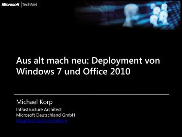 Aus alt mach neu: Deployment von Windows 7 und Office 2010