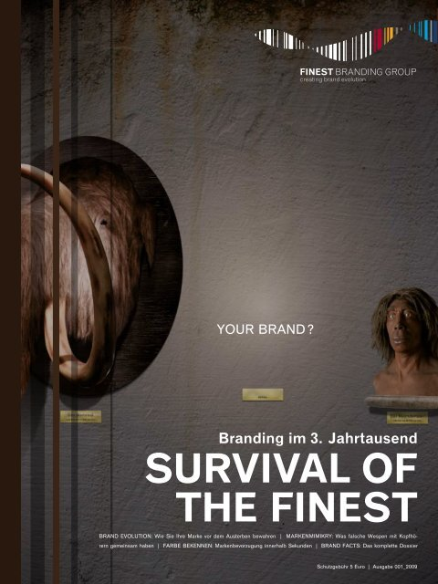SURVIVAL OF THE FINEST - FINEST Branding Group
