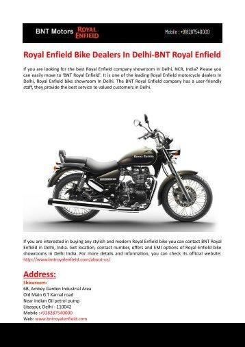 Royal Enfield Bike Dealers In Delhi-BNT Royal Enfield