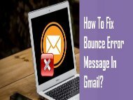 How to Fix Bounce Error Message in Gmail? 1-800-361-7250