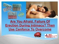 Consume Cenforce When You Find Difficulty In Getting Erection