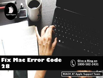 Fix Mac Error Code 28 Call 1800-582-2431