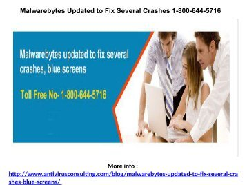 Malwarebytes Updated to Fix Several Crashes 1-800-644-5716
