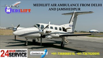 Low-Budget Medilift Air Ambulance from Delhi and Jamshedpur is Now Available