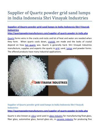Supplier of Quartz powder grid sand lumps in India Indonesia Shri Vinayak Industries