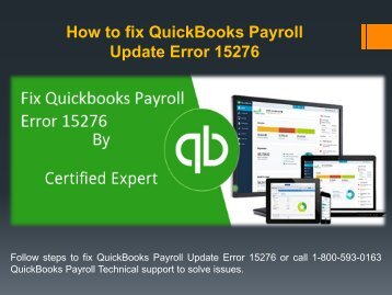 Call 1-800-593-0163 to fix QuickBooks Payroll Update Error 15276