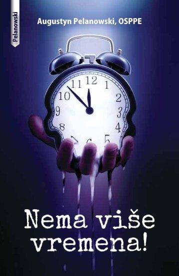 Nema više vremena!