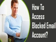 How to Access Blocked Email Account? 1-800-361-7250