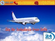 Get Air Ambulance Service on a Low Budget from Delhi by Sky Air Ambulance