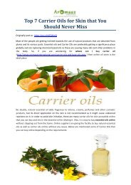 Top 7 Carrier Oils for Skin that You Should Never Miss
