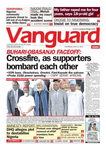 24052018 - BUHARI-OBASANJO FACEOFF : Crossfire, as supporters bombard each other