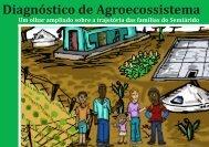 Diagnóstico de Agroecossistema - Um olhar ampliado sobre a trajetória das famílias do Semiárido