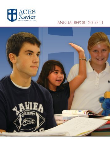 ANNUAL REPORT 2010-11 - Aces Xavier Educational System