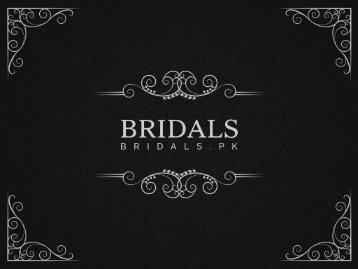 Designer Wedding Dresses for Women | Bridals.pk