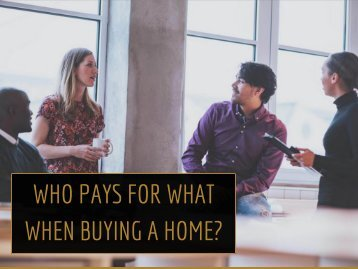Who Pays for What When Buying a Home?