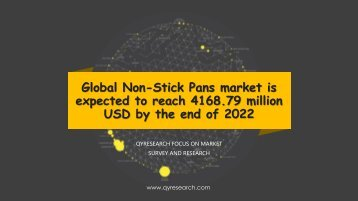 Global Non-Stick Pans market is expected to reach 4168.79 million USD by the end of 2022