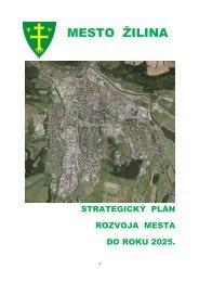 Strategický plán mesta Ţilina do roku 2025 - Mesto Žilina